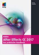 Georg Frömelt: Adobe After Effects CC 2017