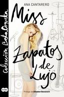 Ana Cantarero: Miss Zapatos de Lujo (Colección @BetaCoqueta) ★★★★★