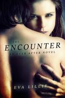 Eva Lillie: The Encounter