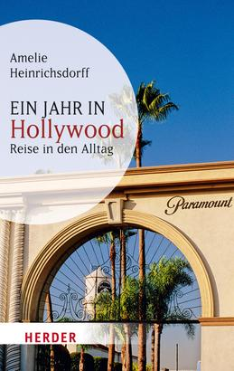 Ein Jahr in Hollywood