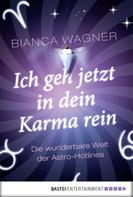 Bianca Wagner: Ich geh jetzt in dein Karma rein ★★★★