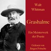 Walt Whitman: Grashalme - Ein Meisterwerk der Poesie
