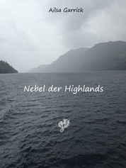 Nebel der Highlands