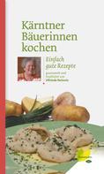 Elfriede Beweis: Kärntner Bäuerinnen kochen ★★★★