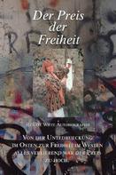 Renate Witte: Der Preis der Freiheit