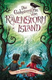 Die Geheimnisse von Ravenstorm Island – Der Mondsteinturm