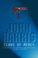 John Harris: The Claws of Mercy