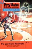 Clark Darlton: Perry Rhodan 117: Die gestohlene Raumflotte ★★★★