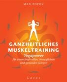 Max Popov: Ganzheitliches Muskeltraining ★★★