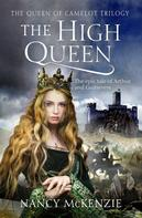 Nancy McKenzie: The High Queen