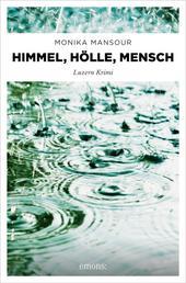 Himmel, Hölle, Mensch - Luzern Krimi
