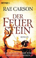 Rae Carson: Der Feuerstein ★★★★