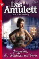 Patricia Vandenberg: Das Amulett 2 – Liebesroman ★★★★