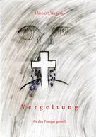 Herbert Weyand: Vergeltung ★★★★★