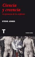 Steve Jones: Ciencia y creencia