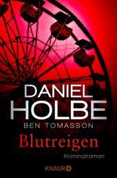 Blutreigen - Kriminalroman