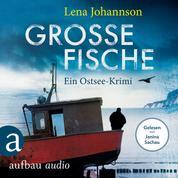 Große Fische - Ein Krimi auf Rügen (Ungekürzt)