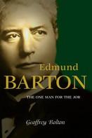 Geoffrey Bolton: Edmund Barton