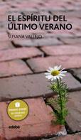 Susana Vallejo Chavarino: El espíritu del último verano - Premio EDEBÉ de Literatura Juvenil 2011
