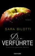 Sara Bilotti: Die Verführte - Eleonoras geheime Nächte ★★★