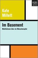 Kate Millett: Im Basement