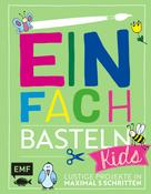Swantje Lindemann: Einfach Basteln Kids ★★★★