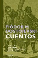 Fiódor M. Dostoievski: Cuentos