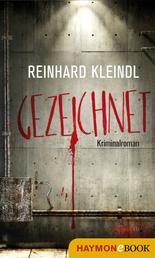 Gezeichnet - Kriminalroman