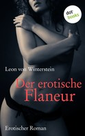 Leon von Winterstein: Der erotische Flaneur ★★★