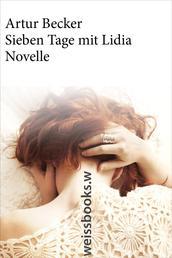 Sieben Tage mit Lidia - Novelle