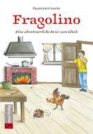 Francesco Sanzo: Fragolino