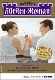 Fürsten-Roman 2547 - Adelsroman - Kreuzfahrt ins Glück