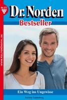 Patricia Vandenberg: Dr. Norden Bestseller 177 – Arztroman ★★★★★