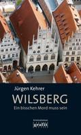 Jürgen Kehrer: Wilsberg - Ein bisschen Mord muss sein ★★★★