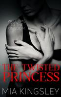 Mia Kingsley: The Twisted Princess ★★★★