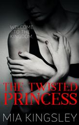 The Twisted Princess - The Twisted Kingdom 1