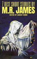 M. R. James: 7 best short stories by M. R. James