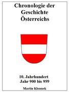 Martin Klonnek: Chronologie Österreichs 10