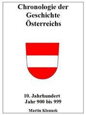 Chronologie Österreichs 10 - Chronologie Österreichs 10. Jahrhundert Jahr 900-999