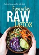 Kenney Matthew: Everyday Raw Detox ★★★★★