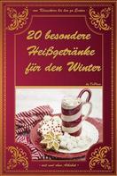 De Pleur: 20 besondere Heißgetränke für den Winter