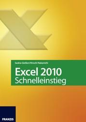 Excel 2010 Schnelleinstieg - Eingeben · Berechnen · Auswerten