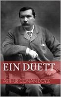 Arthur Conan Doyle: Ein Duett