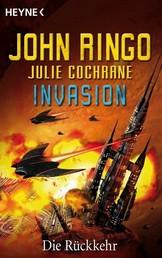 Invasion - Die Rückkehr - Roman