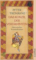 Peter Tremayne: Das Konzil der Verdammten ★★★★