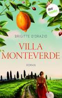 Brigitte D'Orazio: Villa Monteverde ★★★★