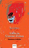 Dorle Gelbhaar: Liebe in Corona-Zeiten