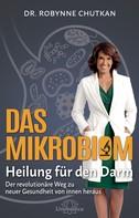 Robynne Chutkan: Das Mikrobiom - Heilung für den Darm ★★★★★