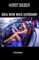 Horst Bieber: Aus dem Weg geräumt ★★★
