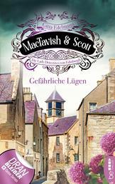 MacTavish & Scott - Gefährliche Lügen - Die Lady Detectives von Edinburgh